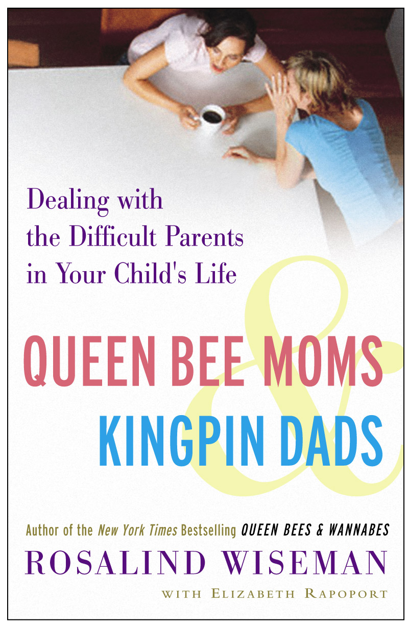Queen Bee Moms and King Pin Dads