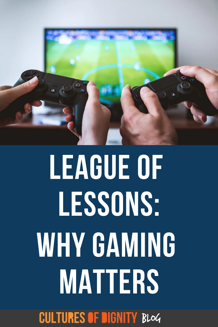 League of Lessons: Why Gaming Matters