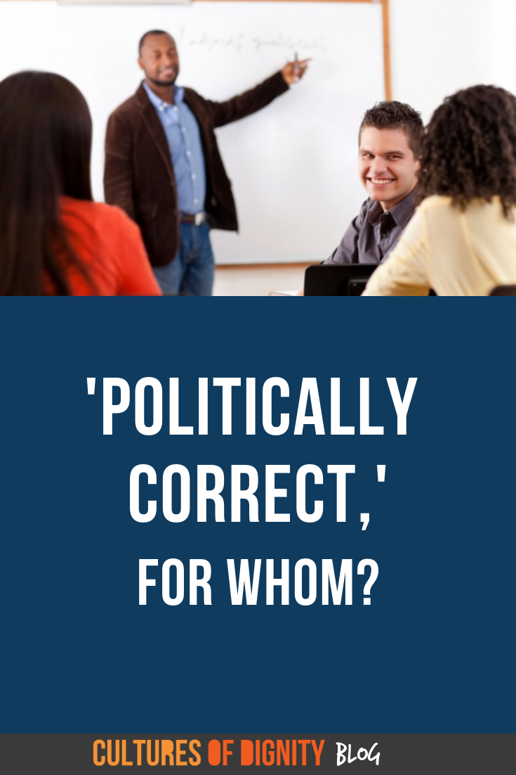 'Politically Correct,' For Whom?