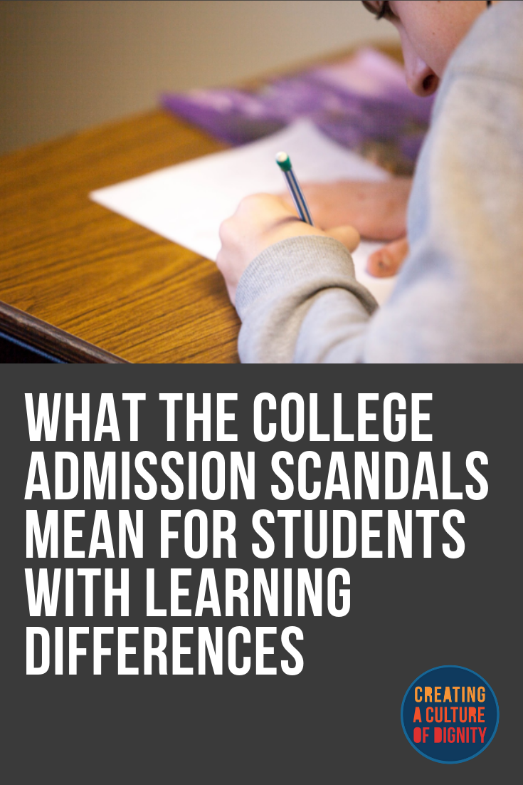What the College Admission Scandals Mean for Students with Learning Differences