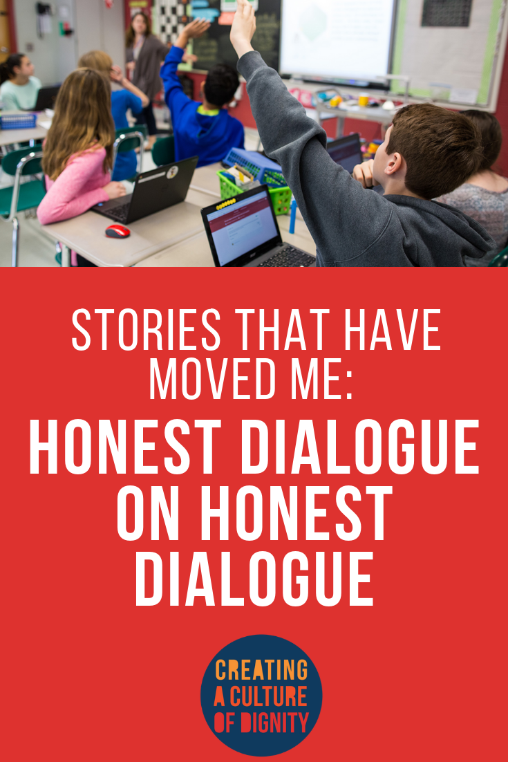 Stories that Have Moved Me: Honest Dialogue on Honest Dialogue