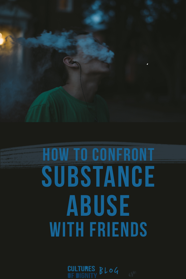 How to Confront Substance Abuse With Friends