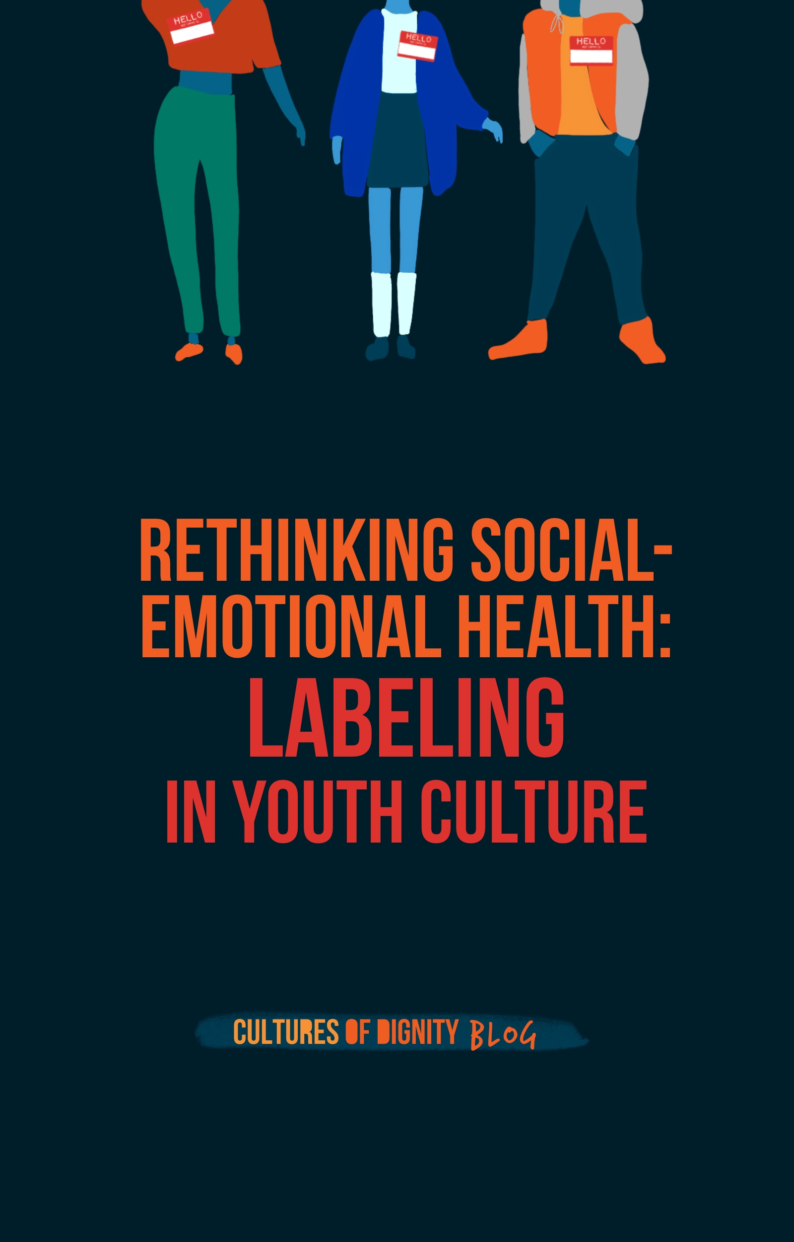 Rethinking Social-Emotional Health: Labels in Youth Culture