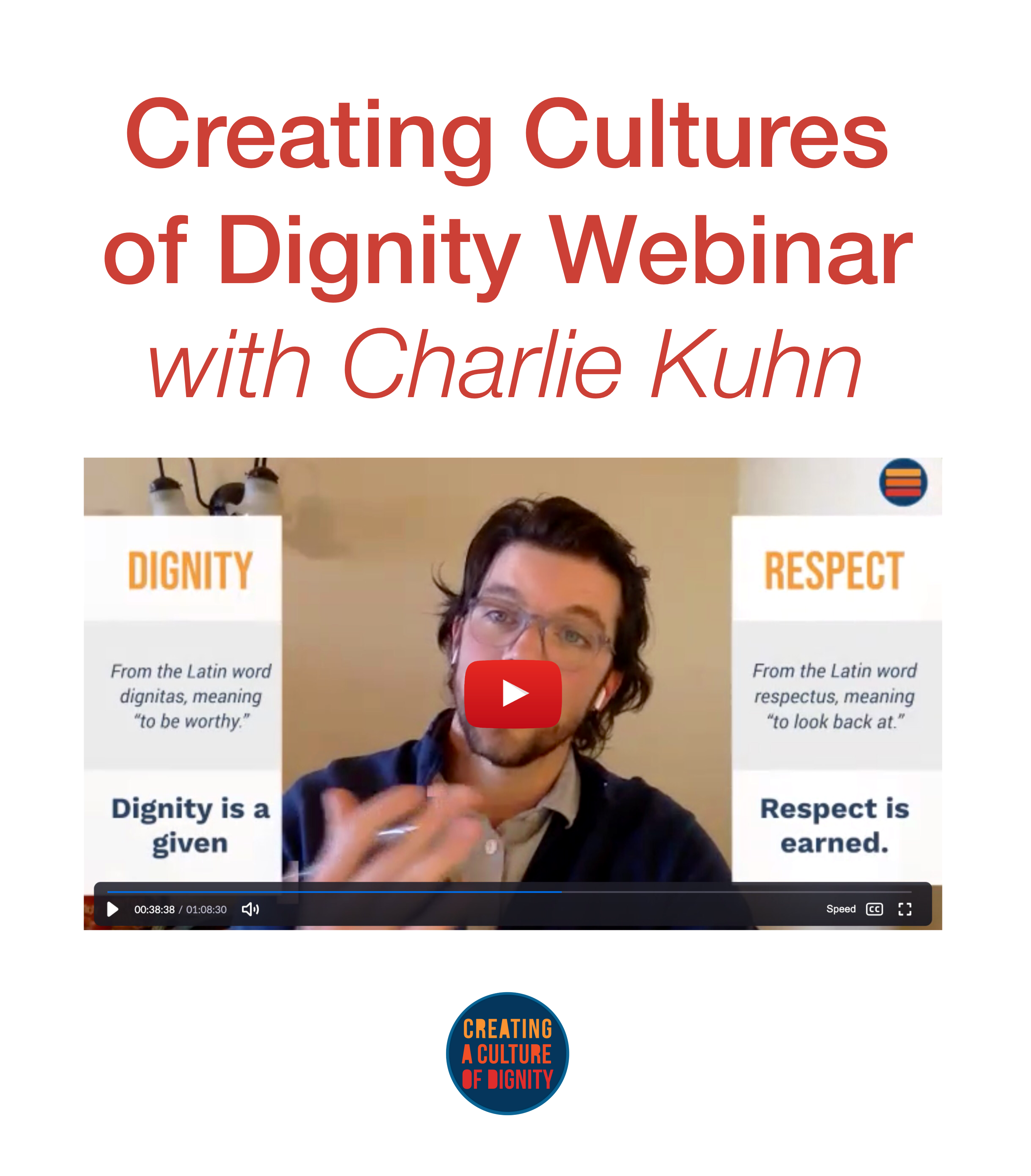 Creating Cultures of Dignity Webinar with Charlie Kuhn