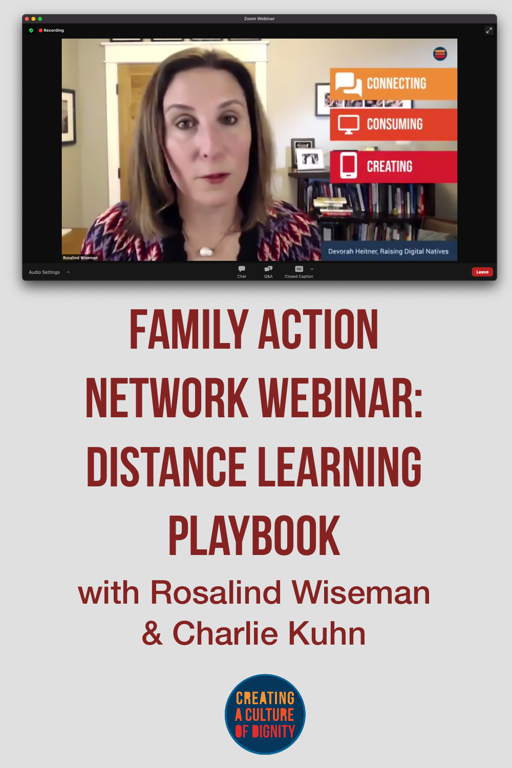 Family Action Network Webinar: Distance Learning Playbook with Rosalind Wiseman & Charlie Kuhn