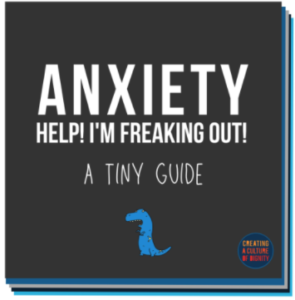 Anxiety Tiny Guide